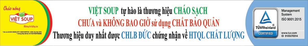 Việt Soup không sử dụng chất bảo quản