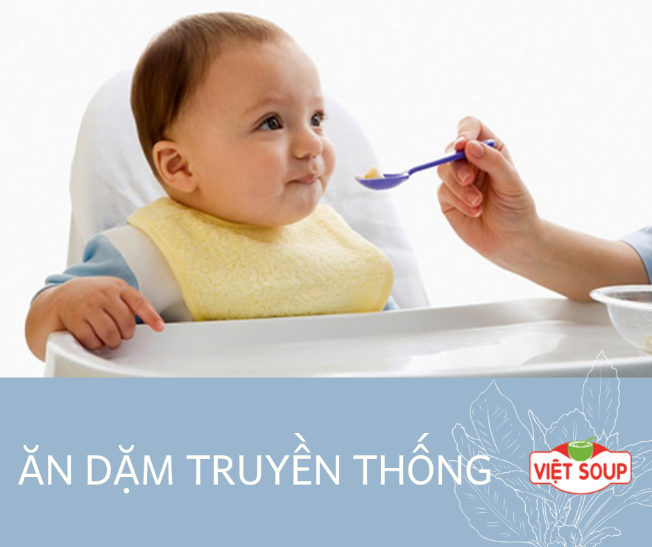 Phương pháp ăn dặm truyền thống, mẹ đã biết chưa?